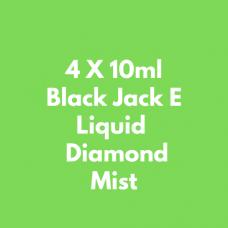 4 X 10ml Black Jack E Liquid  Diamond Mist