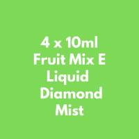 4 x 10ml Fruit Mix E Liquid  Diamond Mist