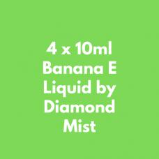 4 x 10ml Banana E Liquid by Diamond Mist