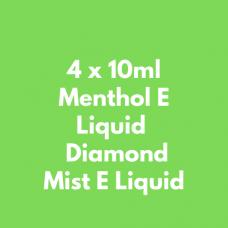 4 x 10ml Menthol E Liquid  Diamond Mist E Liquid