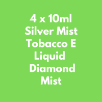 4 x 10ml Silver Mist Tobacco E Liquid  Diamond Mist