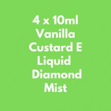 4 x 10ml Vanilla Custard E Liquid  Diamond Mist